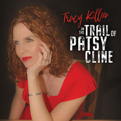 On the Trail of Patsy Cline von Tracy Killeen