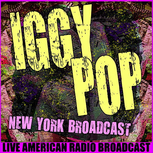 New York Broadcast (Live) de Iggy Pop