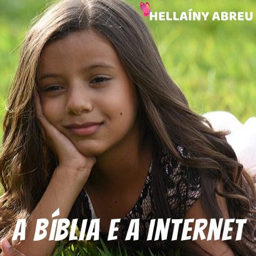 A Bíblia e a Internet de Hellaíny Abreu