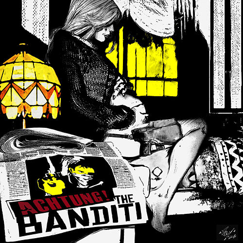 Achtung! by The Banditi