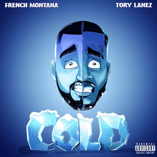 Cold (feat. Tory Lanez) de French Montana