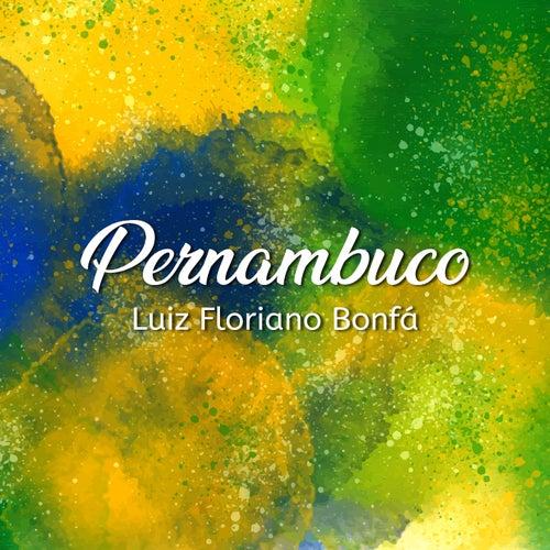 Pernambuco by Luiz Bonfá