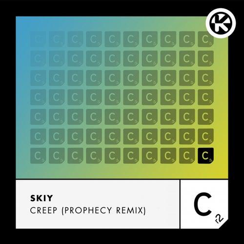 Creep (Prophecy Remix) von Skiy