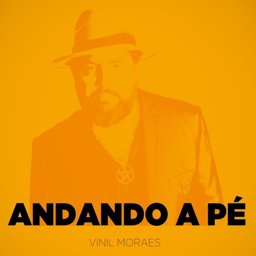 Andando a Pé de Vinil Moraes