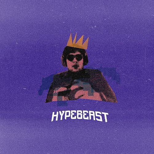 Hypebeast by Brb