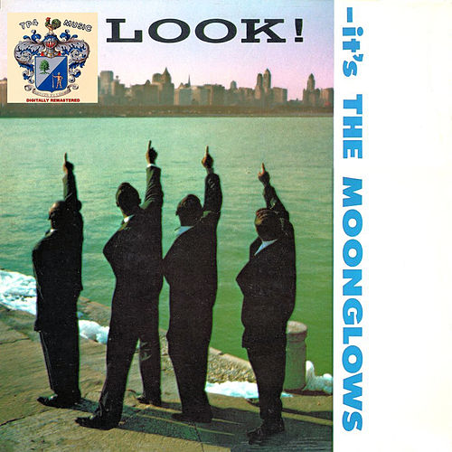 Look! It's The Moonglows von The Moonglows