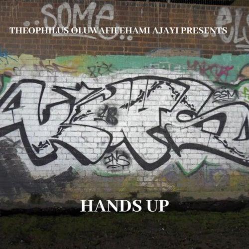 Hands Up by Theophilus Oluwafifehami Ajayi