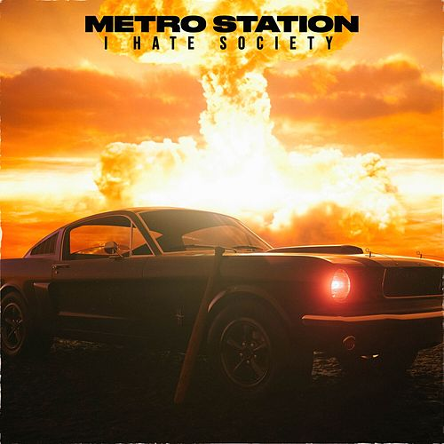 I Hate Society by Metro Station