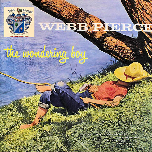 The Wondering Boy di Webb Pierce