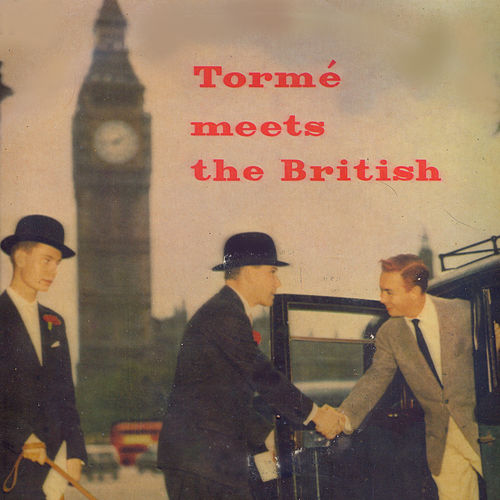 Tormé Meets The British by Mel Torme