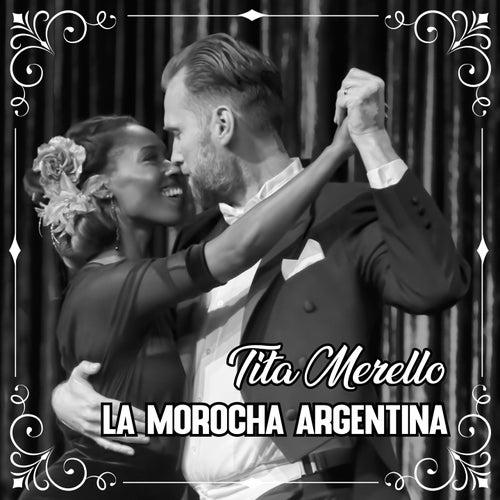 La Morocha Argentina by Tita Merello