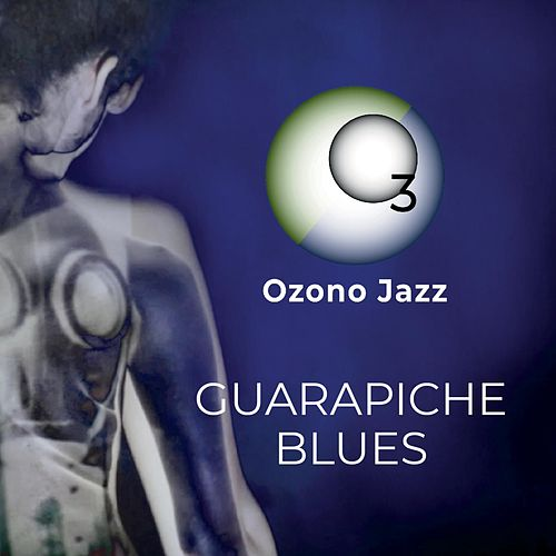 Guarapiche Blues by Ozono Jazz