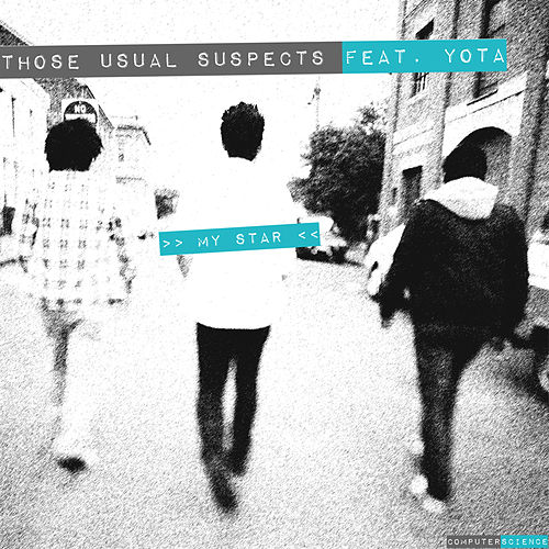 My Star (feat. Yota) de Those Usual Suspects