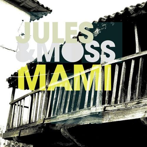 Mami von Jules