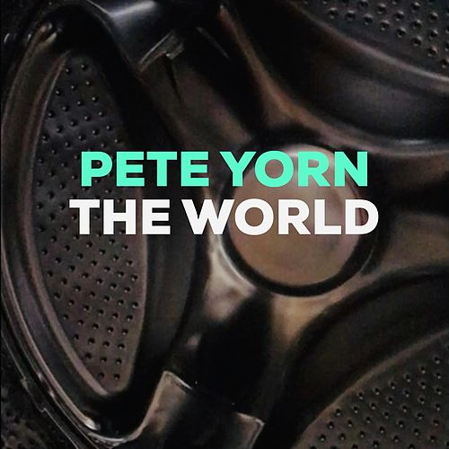 The World by Pete Yorn