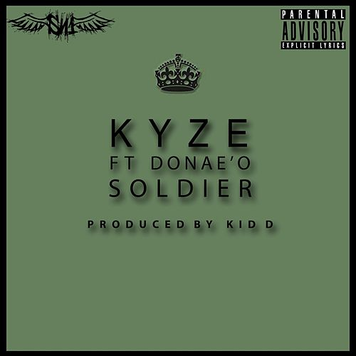 Soldier (feat. Donae'o) by Kyze