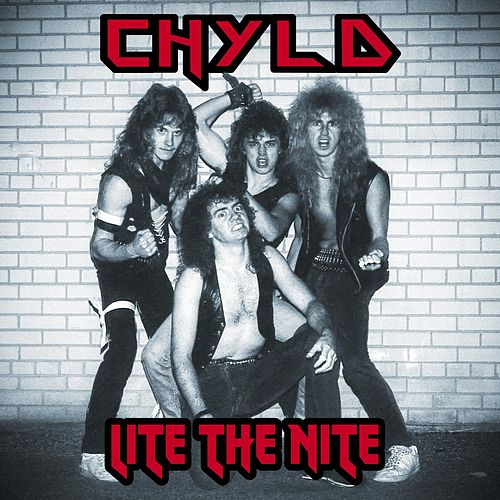 Lite the Nite by Chyld