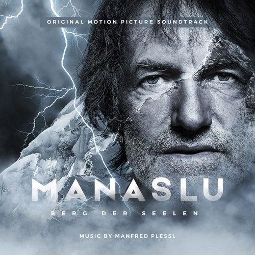 Manaslu: Berg der Seelen (Original Motion Picture Soundtrack) von Manfred Plessl