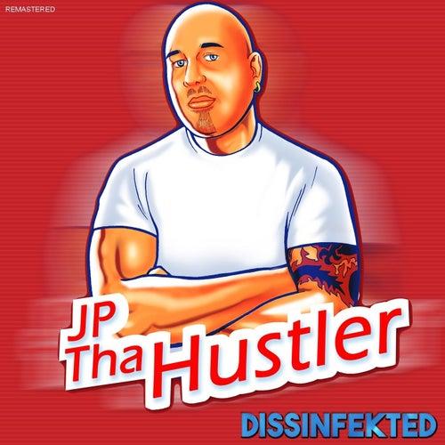 Dissinfekted (Remastered) von JP Tha Hustler