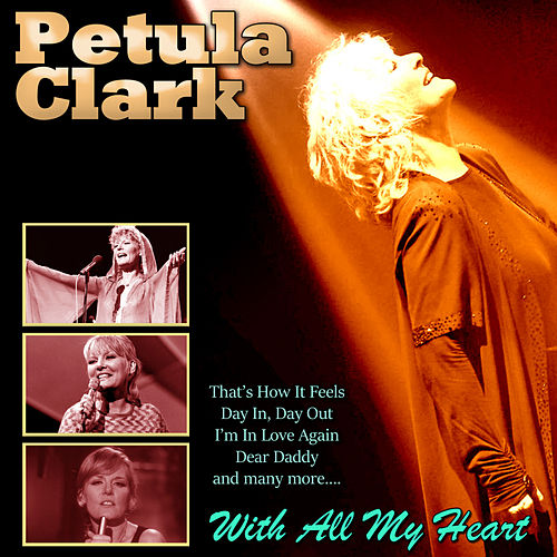 With All My Heart de Petula Clark