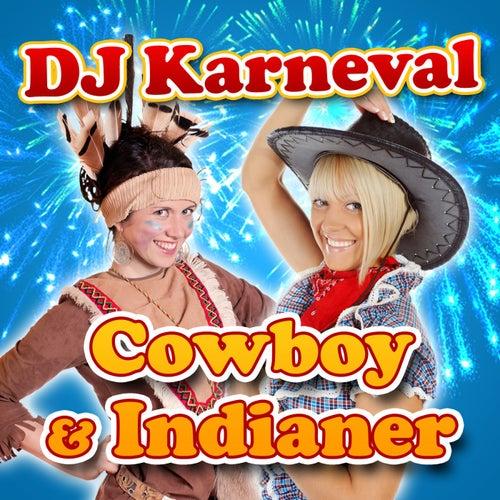 Cowboy & Indianer von DJ Karneval