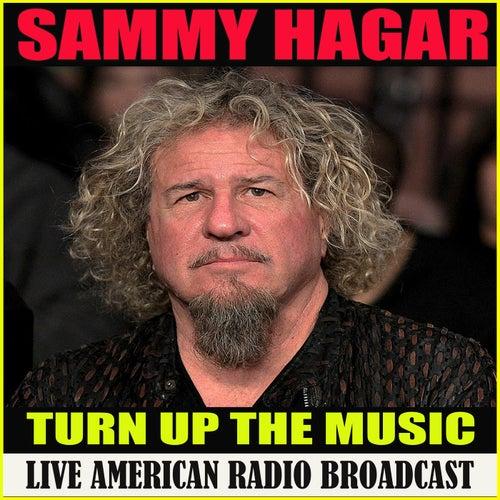 Turn Up The Music (Live) de Sammy Hagar