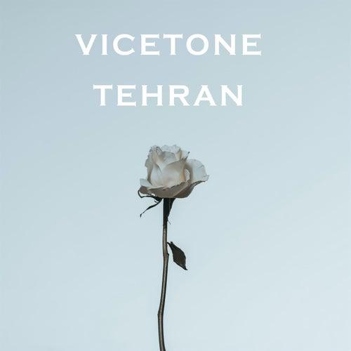 Tehran von Vicetone