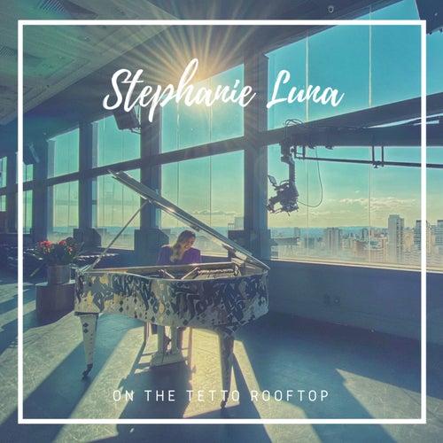 On the Tetto Rooftop de Stephanie Luna