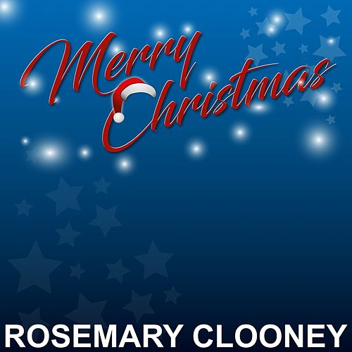 Merry Christmas by Rosemary Clooney