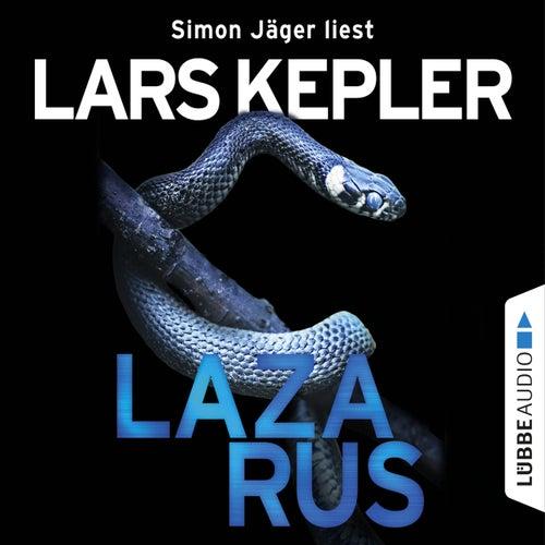 Lazarus - Joona Linna, Teil 7 (Ungekürzt) von Lars Kepler