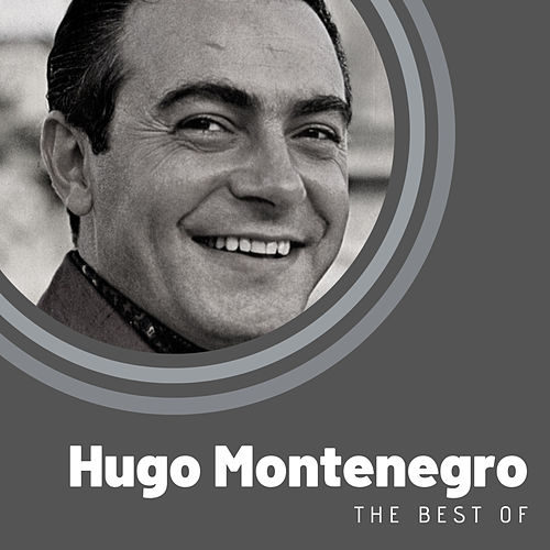 The Best of Hugo Montenegro by Hugo Montenegro
