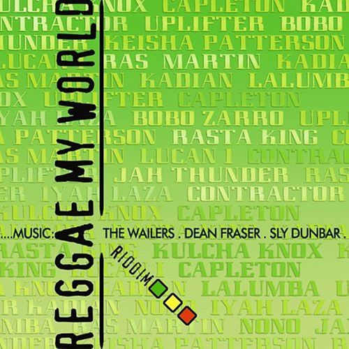 Reggae My World by Various Artists