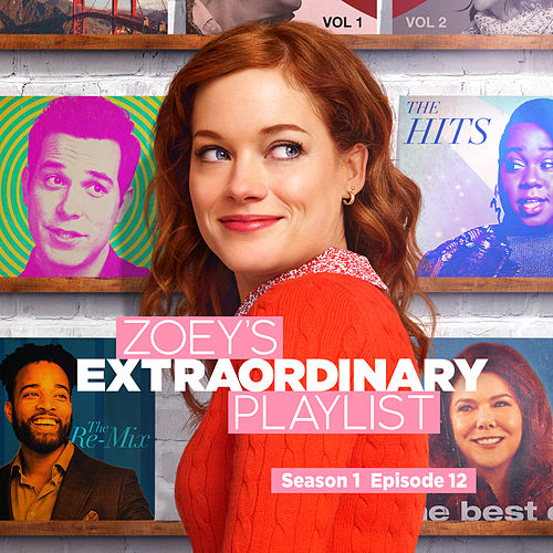 Zoey's Extraordinary Playlist: Season 1, Episode 12 (Music From the Original TV Series) de Cast  of Zoey's Extraordinary Playlist