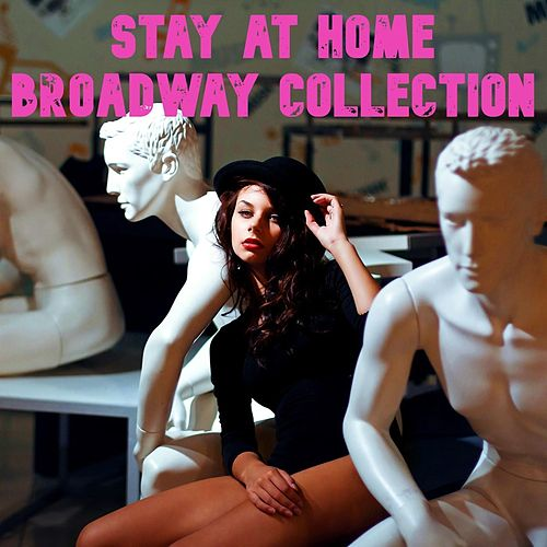 Stay at Home Broadway Collection by Various Artists
