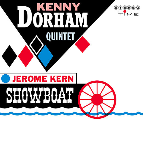 Jerome Kern Show Boat by Kenny Dorham