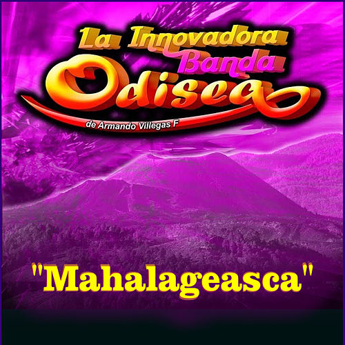 Mahalageasca von La Innovadora Banda Odisea de Armando Villegas F