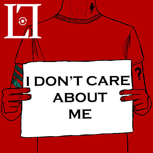 I Don't Care About Me by Lightyear Loopers