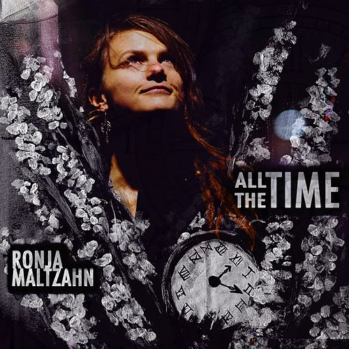 All the Time by Ronja Maltzahn