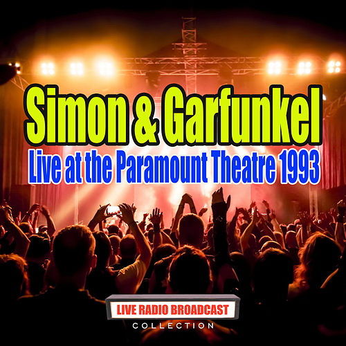 Live at the Paramount Theatre 1993 (Live) van Simon & Garfunkel