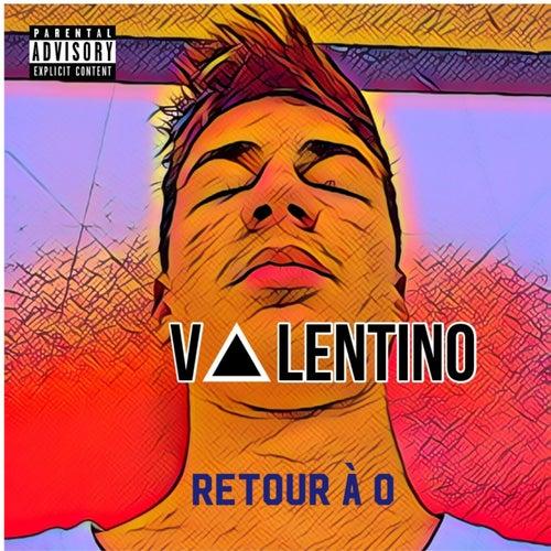 Retour à 0 de Valentino