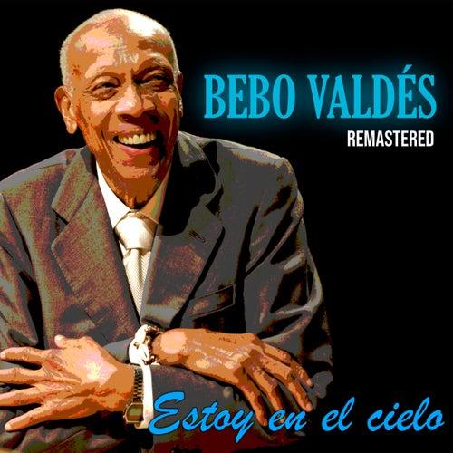 Estoy en el Cielo (Remastered) by Bebo Valdes
