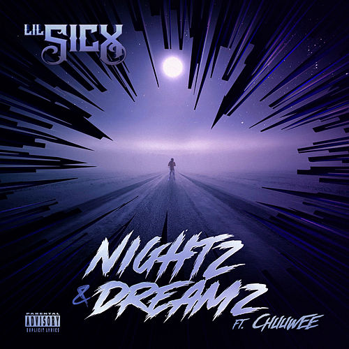 Nightz & Dreamz by Lil Sicx