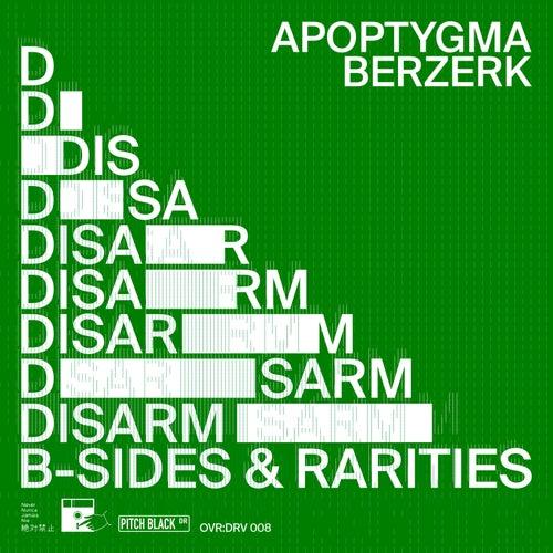 Disarm (B-Sides & Rarities) von Apoptygma Berzerk