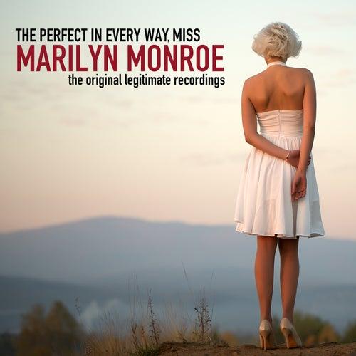 The Perfect in Every Way, Miss Marilyn Monroe! de Marilyn Monroe
