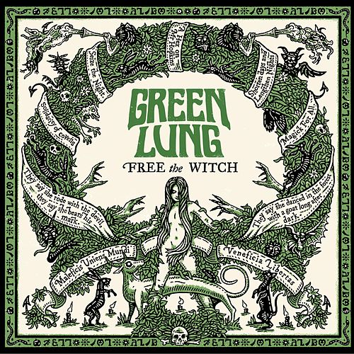 Free the Witch by The Green Lung
