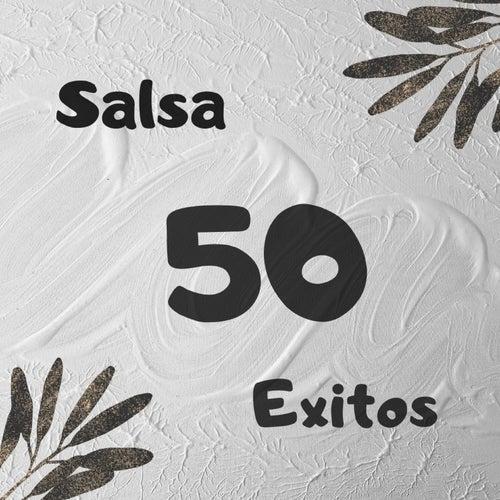 Salsa 50 Exitos de Grupo Niche, Hector Lavoe, Joe Arroyo, Oscar De Leon, Paquito Guzman, Puerto Rican Power, Ray De La Paz, roberto blades, Tito Nieves, Tito Rojas, Tommy Olivencia