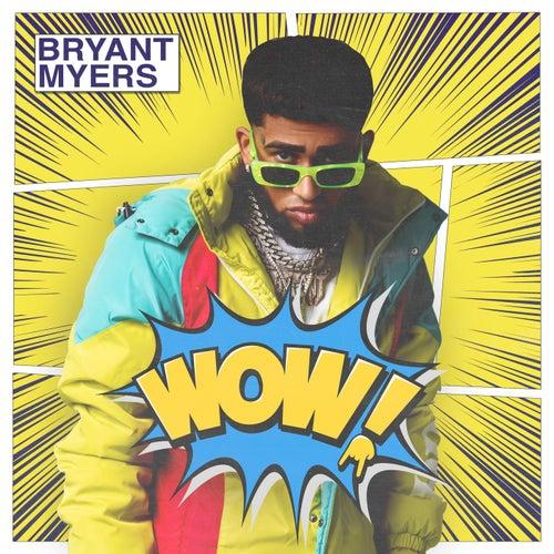WOW de Bryant Myers