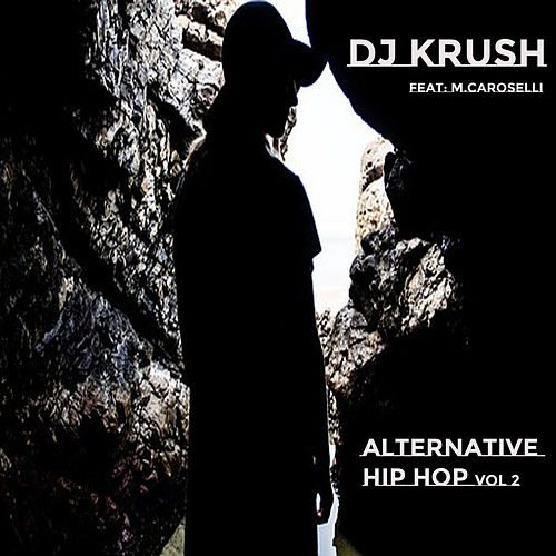 Alternative Hip Hop, Vol. 2 de Dj Krush