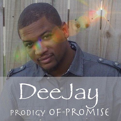 Prodigy of Promise by DJ