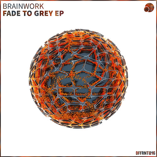Fade To Grey EP by Brainwork
